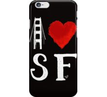 I Heart San Francisco (remix) by Tai's Tees iPhone Case/Skin