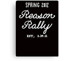 Reason Rally by Tai's Tees Canvas Print