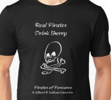 Real Pirates Drink Sherry Unisex T-Shirt