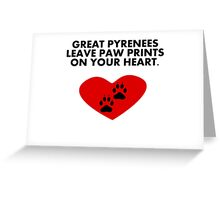 Great Pyrenees Leave Paw Prints On Your Heart Greeting Card