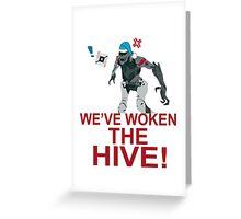 We've Woken The Hive Greeting Card
