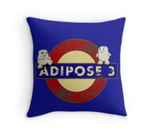 ADIPOSE!!! Throw Pillow