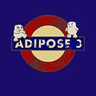 ADIPOSE!!! by karmadesigner