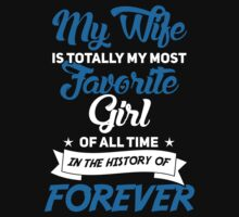 My wife is my favorite girl T-Shirt