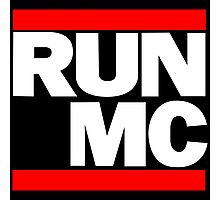 RUN MC - Alternative version for sticker. Photographic Print