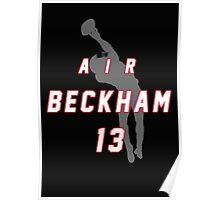 Air Bekham Tshirts & Hoodies Poster