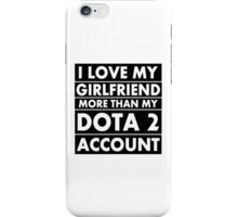 Love my Girlfriend.. iPhone Case/Skin