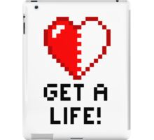 Get a Life! - White Edition iPad Case/Skin