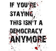 Kill Democracy Photographic Print