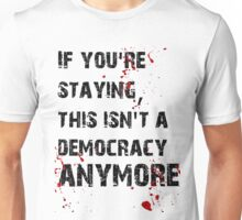 Kill Democracy Unisex T-Shirt