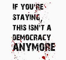 Kill Democracy Unisex T-Shirt