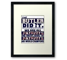 The Butler Did It Framed Print
