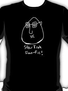 Star Trek Fan-fic (white on black) T-Shirt