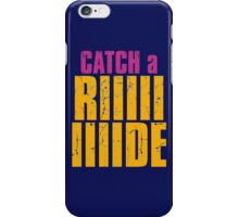 Borderlands 2 - CATCH A RIDE shirt iPhone Case/Skin
