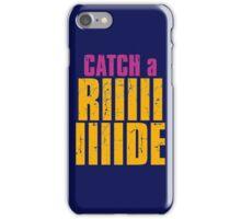 Borderlands 2 - CATCH A RIDE shirt iPhone Case/Skin