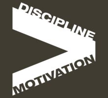 Discipline over Motivation by KimTaekYong