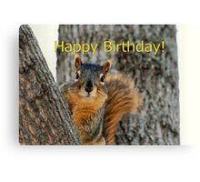 Happy Birthday Squirrel Wishes Canvas Print