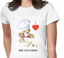 I love my pancakes Womens Fitted T-Shirt