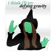 Elphaba Wicked: Defying Gravity Poster