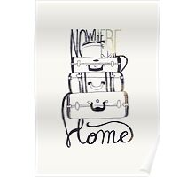 Nowhere Home Poster