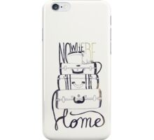 Nowhere Home iPhone Case/Skin