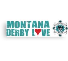 Montana Derby Love Canvas Print