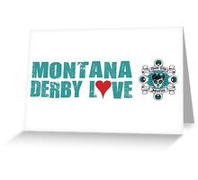 Montana Derby Love Greeting Card
