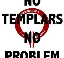 No Templars, No Problem by mallorydobry