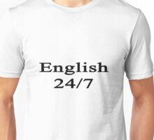 English 24/7  Unisex T-Shirt