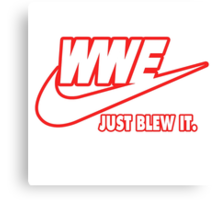 WWE Just Blew It. (Red Outline, White Inside) Canvas Print