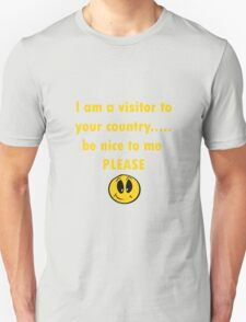 Be nice to me PLEASE T-Shirt