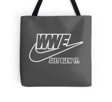 WWE Just Blew It. (White Outline) Tote Bag