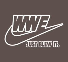 WWE Just Blew It. (White Outline) by greeney
