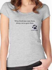 Alpha Dog #3 - When loved ones.... Women's Fitted Scoop T-Shirt
