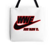 WWE Just Blew It. (Red Outline, Black Inside) Tote Bag