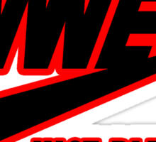 WWE Just Blew It. (Red Outline, Black Inside) Sticker