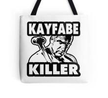 Kayfabe Killer Tote Bag