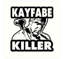 Kayfabe Killer Art Print