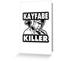Kayfabe Killer Greeting Card