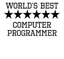 World's Best Computer Programmer Photographic Print