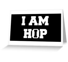I am HIP HOP - Black Version Greeting Card