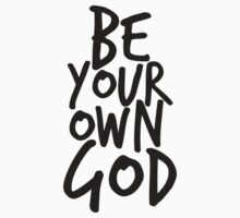 Be your own GOD Kids Clothes