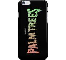 Palm Trees - Mashup! iPhone Case/Skin