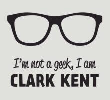 I'm not a Geek, I'm Clark Kent T-Shirt
