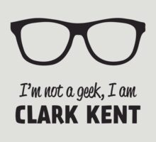I'm not a Geek, I'm Clark Kent by Nxolab