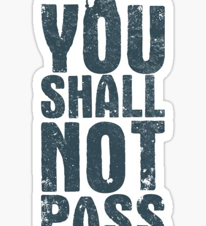 You shall not pass Sticker