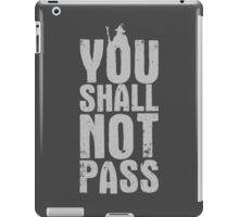 You Shall Not Pass - light grey iPad Case/Skin