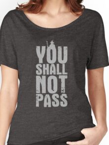 You Shall Not Pass - light grey Women's Relaxed Fit T-Shirt