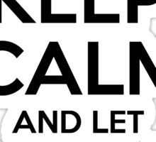 Keep Calm and Let Alberto Handle It Sticker