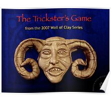 "WALL of CLAY ""The Trickster's Game"" Poster"